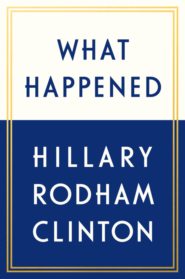 hillary clinton, book tour, what happened, benghazi, trump, us elections, best seller, canadian tour